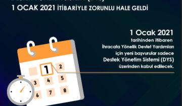 Destek Yönetim Sistemi (DYS) 1 Ocak 2021 İtibariyle Zorunlu Hale Geldi